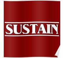 Sustain White Poster