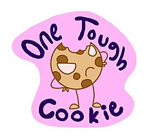 One Tough Cookie Photographic Print