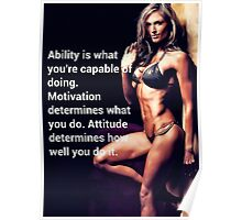 Ability Is What You're Capable Of Doing Poster
