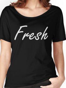 Fresh Women's Relaxed Fit T-Shirt