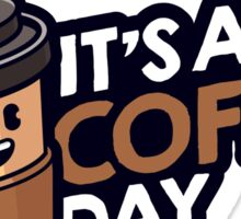 It's a 3 coffee day! Sticker