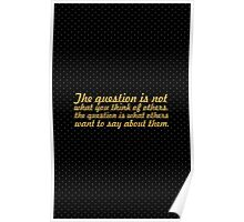 The question is... Inspirational Quote Poster