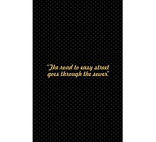 """The road to easy street... """"John Madden"""" Inspirational Quote Photographic Print"""