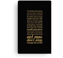 The rules for... Inspirational Quote Canvas Print