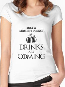 Just a Moment Please, Drinks are Coming in White Women's Fitted Scoop T-Shirt