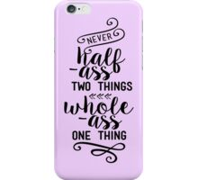 Parks and Rec - Ron Swanson Quote iPhone Case/Skin