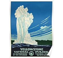 Yellow Stone Park - Vintage Travel Poster Poster
