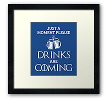 Just a Moment Please, Drinks are Coming in Blue Framed Print