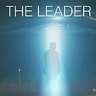 The Leader by EyeMagined