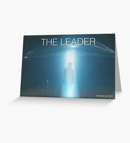 The Leader Greeting Card