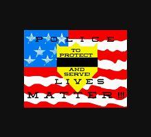 POLICE LIVES MATTER....(digital) Unisex T-Shirt