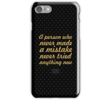 """A person who never made...  """"Albert Einstein"""" Inspirational Quote iPhone Case/Skin"""