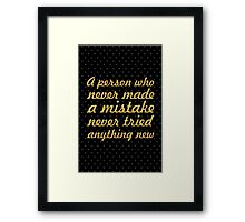 "A person who never made...  ""Albert Einstein"" Inspirational Quote Framed Print"