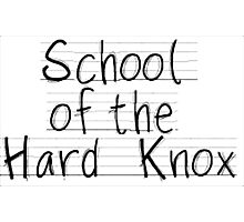 School of the hard knox Photographic Print