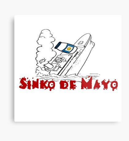 SINKO DE MAYO (CINCO) Metal Print