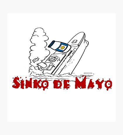 SINKO DE MAYO (CINCO) Photographic Print