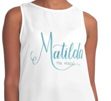 Matilda the Musical Calligraphy Contrast Tank