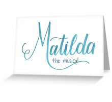 Matilda the Musical Calligraphy Greeting Card