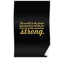 The world is... Inspirational Quote Poster