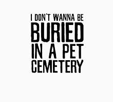 The Ramones Pet Cemetary Punk Rock Lyrics Unisex T-Shirt