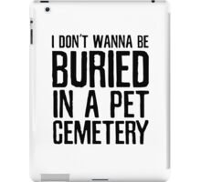 The Ramones Pet Cemetary Punk Rock Lyrics iPad Case/Skin