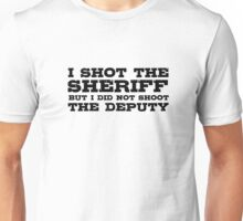 I Shot The Sherrif Bob Marley Eric Clapton Song Lyrics Unisex T-Shirt