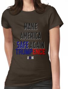 Donald Trump Pence Make America Safe Again #Makeamericasafeagain RNC GOP Republican Donald Trump Election President 2016 Womens Fitted T-Shirt