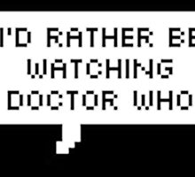 I'd Rather Be by thewhovianblog
