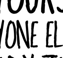 Be Yourself Funny Cool Quote Smart Humor Sticker