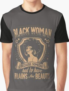 Black woman Graphic T-Shirt