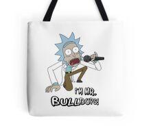 Rick and Morty – I'm Mr. Bulldops Tote Bag