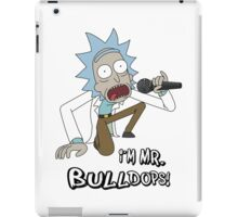 Rick and Morty – I'm Mr. Bulldops iPad Case/Skin
