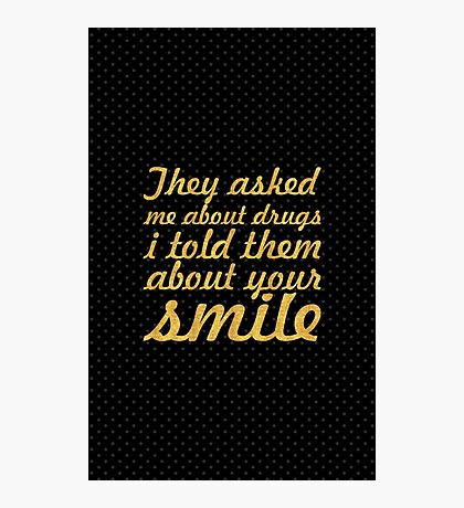 They asked me about... Inspirational Quote Photographic Print