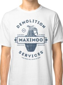 Maximoo Demolition Services [Muted Blue Mono] Classic T-Shirt