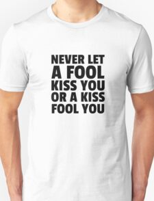 Love Kiss Cool Quote Fool Random Funny  Unisex T-Shirt