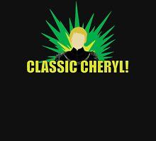 Classic Cheryl! Unisex T-Shirt