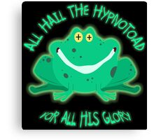 Hail The Hypnosis Frog For All His Glory Canvas Print