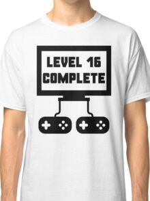 Level 16 Complete 16th Birthday Classic T-Shirt