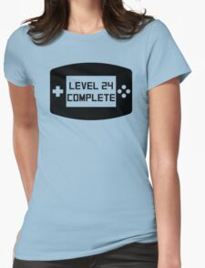 Level 24 Complete 24th Birthday Womens Fitted T-Shirt