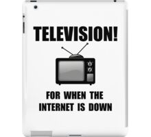 Television Internet Down iPad Case/Skin