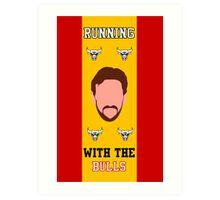 Running with the Bulls Art Print