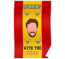 Running with the Bulls Poster