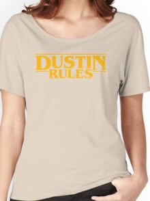 Dustin Rules 2! Women's Relaxed Fit T-Shirt