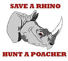 Save A Rhino, Hunt A Poacher Photographic Print
