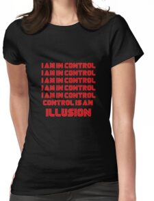 Mr. Robot - I am in an illusion Womens Fitted T-Shirt