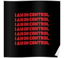 Mr. Robot - I am in control, I am in control Poster