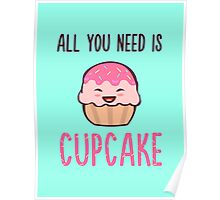 Cupcake is LIFE Poster