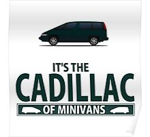The Cadillac of minivans Poster