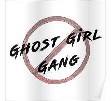 Ghost Girl Gang Poster