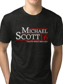 MICHAEL SCOTT 2016 THAT'S WHAT SHE SAID THE OFFICE Tri-blend T-Shirt
